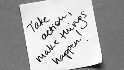 "Hand written note ""Take action, make things happen!"" illustrating what it takes to get a late project back on track"